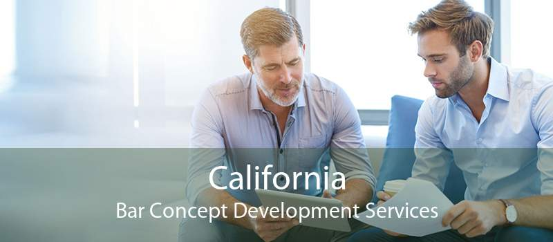 California Bar Concept Development Services