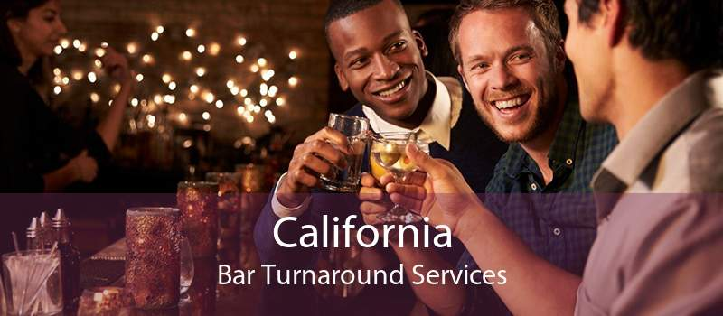 California Bar Turnaround Services