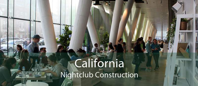 California Nightclub Construction
