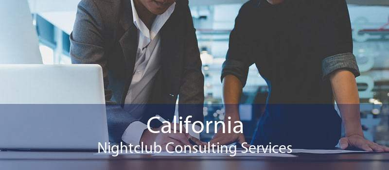 California Nightclub Consulting Services