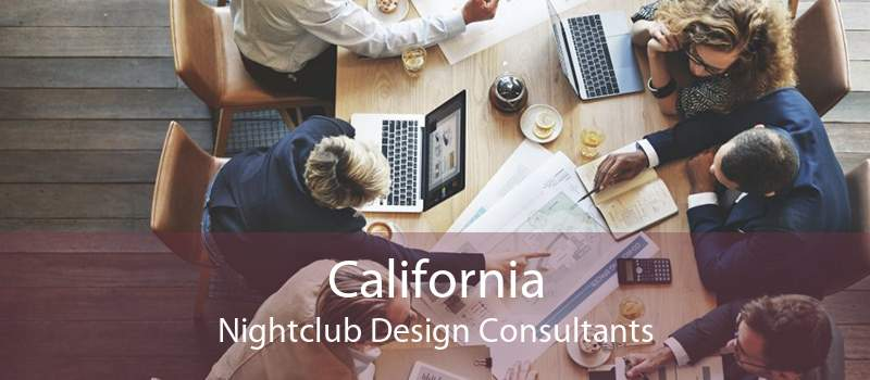 California Nightclub Design Consultants