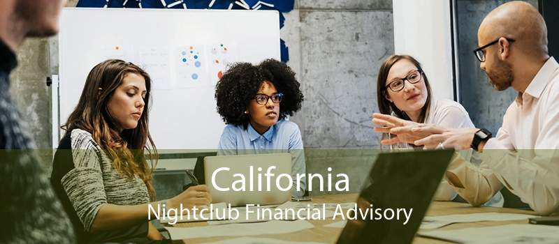 California Nightclub Financial Advisory